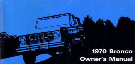 1970 FORD BRONCO Owners Manual User Guide